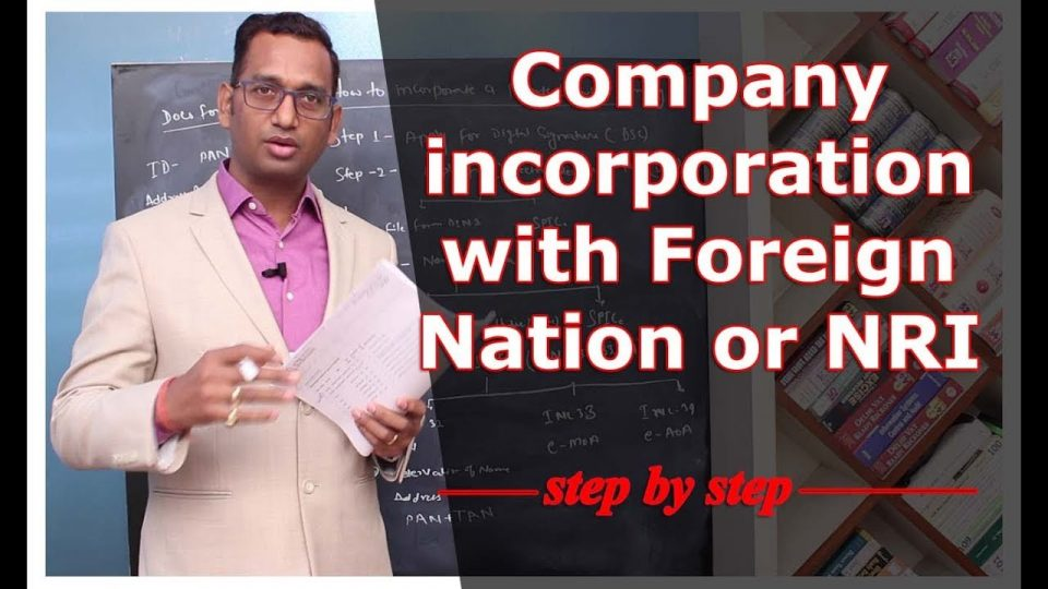 How to Incorporate Company with Foreign Nation or NRI | Financial Coach
